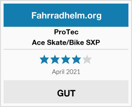 ProTec Ace Skate/Bike SXP Test