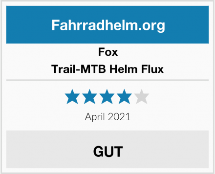 Fox Trail-MTB Helm Flux Test