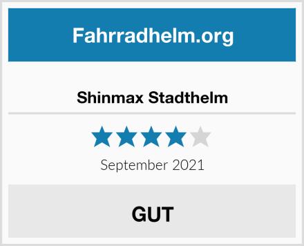 Shinmax Stadthelm Test