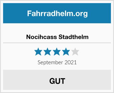 Nocihcass Stadthelm Test